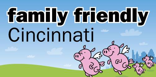 Family Friendly Cincinnati – Contributor